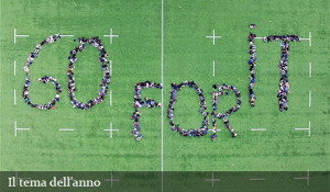 Gli alunni dei Licei scrivono il tema dell'anno: GO FOR IT!